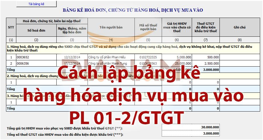 Hướng dẫn chi tiết cách lập bảng kê hóa đơn, chứng từ hàng hóa, dịch vụ mua vào 2016 (Phụ lục 01-2/GTGT)