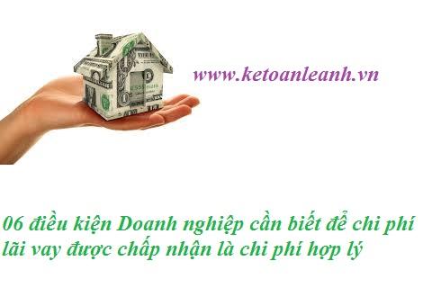 06 điều kiện Doanh nghiệp cần biết để chi phí lãi vay được chấp nhận là chi phí hợp lý
