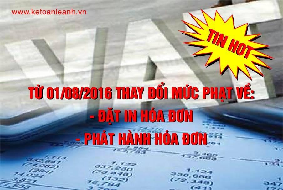 Thay đổi mức phạt về đặt in hóa đơn, phát hành hóa đơn từ ngày 1/8/2016