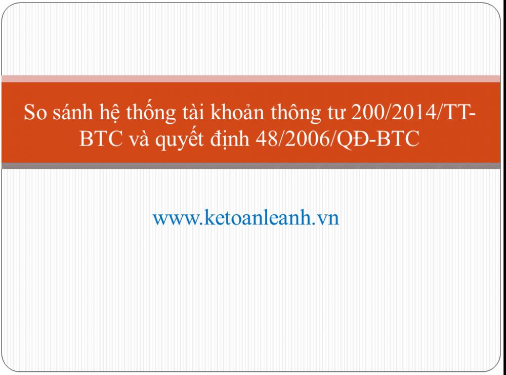 So sánh hệ thống tài khoản thông tư 200/2014/TT-BTC và quyết định 48/2006/QĐ-BTC