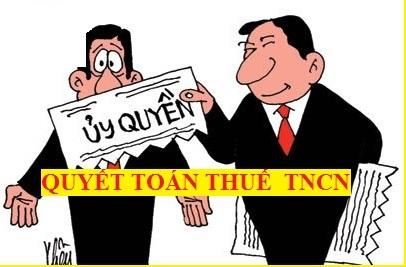 Các trường hợp được ủy quyền và không được ủy quyền quyết toán thuế TNCN