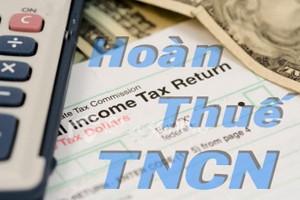 Thủ tục hoàn thuế TNCN mới nhất năm 2016