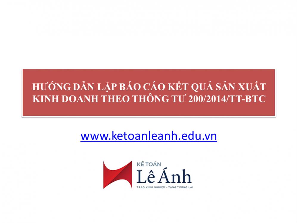 Hướng dẫn lập Báo cáo kết quả sản xuất kinh doanh theo thông tư 200/2014/TT-BTC