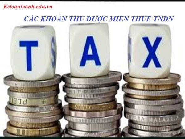 Những khoản thu được miễn thuế TNDN