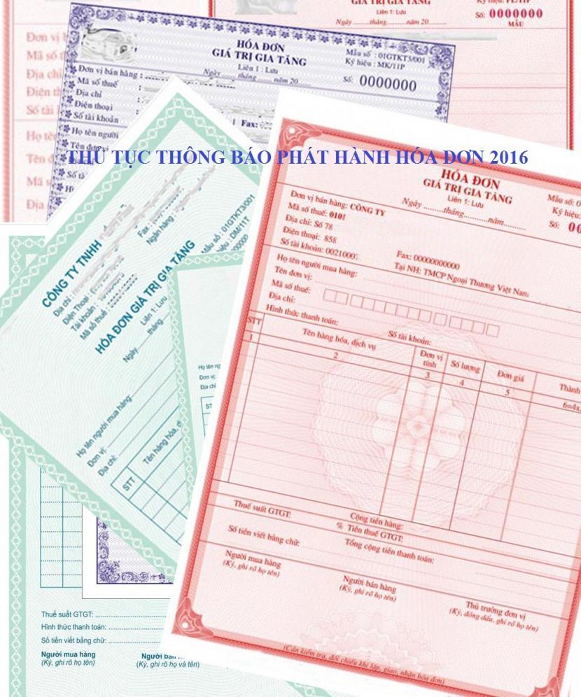 Hướng dẫn các thủ tục thông báo phát hành hóa đơn GTGT 2016