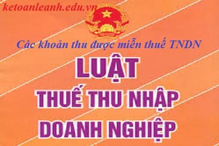 Tổng hợp những khoản thu được miễn thuế TNDN