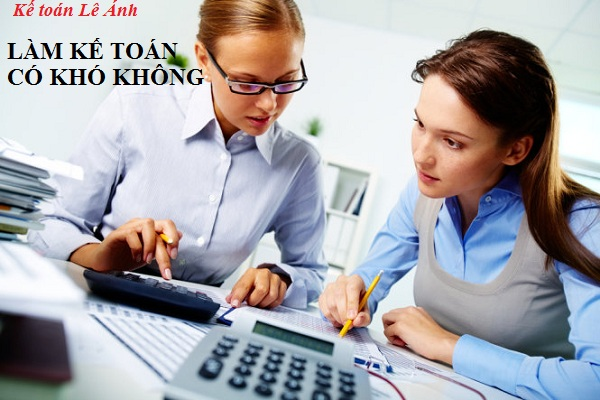 Giải đáp thắc mắc làm kế toán có khó không
