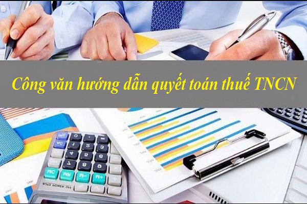 Các đối tượng phải quyết toán thuế thu nhập cá nhân theo công văn mới nhất